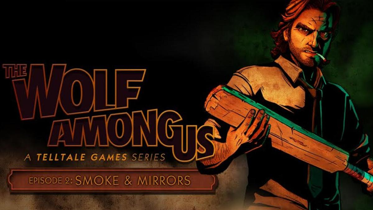 The Wolf Among Us - Episode 2 Smoke and Mirrors Review