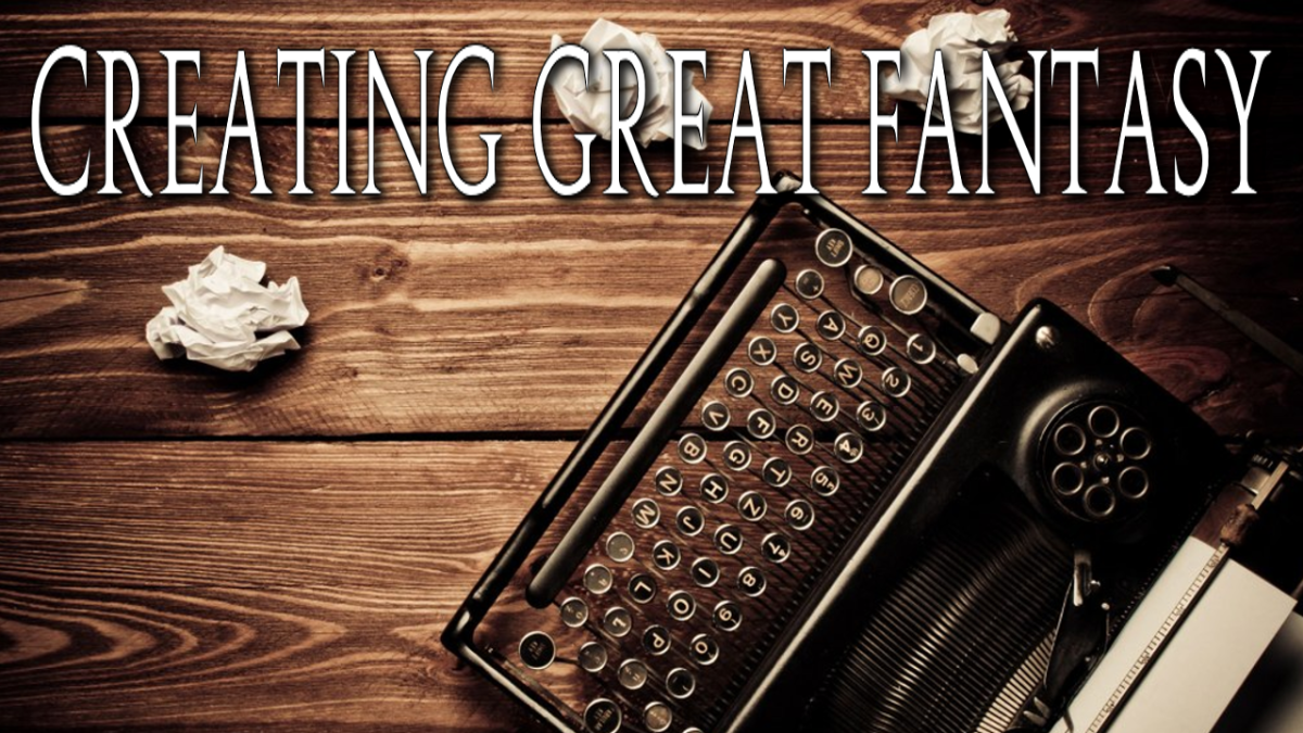 Creating Great Fantasy
